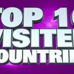 Ranking of the 10 most visited countries in the world